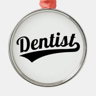 Dentist Metal Ornament