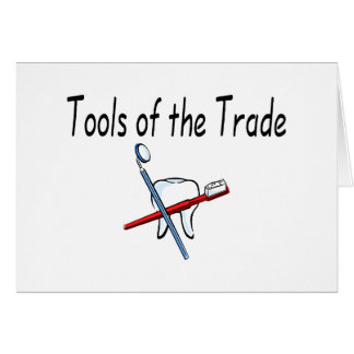 Dentist Tools of the Trade Card
