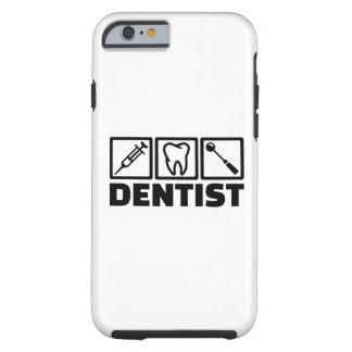 Dentist Tough iPhone 6 Case