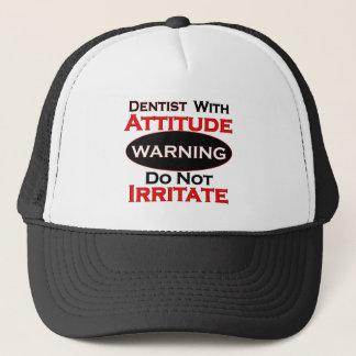 Dentist With Attitude Trucker Hat