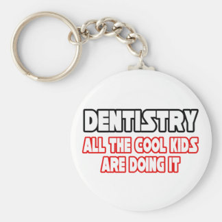 Dentistry...All The Cool Kids Basic Round Button Keychain