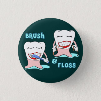 Dentists and dental hygienists humor 1 inch round button