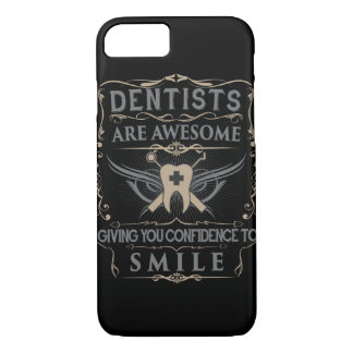 """Dentists are Awesome!"" iPhone 7 Case"