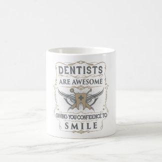 """""""Dentists are Awesome"""" Mug"""