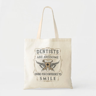 """""""Dentists are Awesome!"""" Tote Bag"""