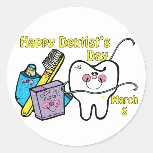 Dentist's Day March 6 Round Sticker