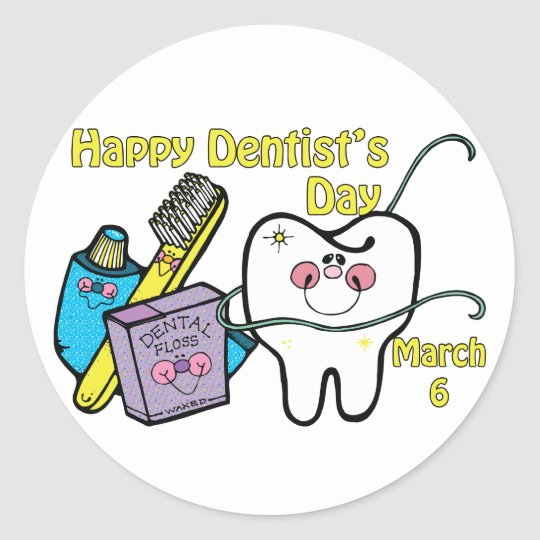 Dentist's Day March 6 Round Sticker