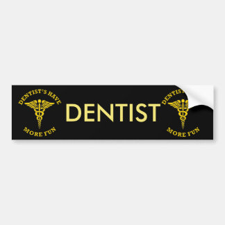Dentist's Have More Fun Custom Shield Bumper Sticker