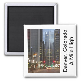 Denver, Colorado - A Mile High City Square Magnet