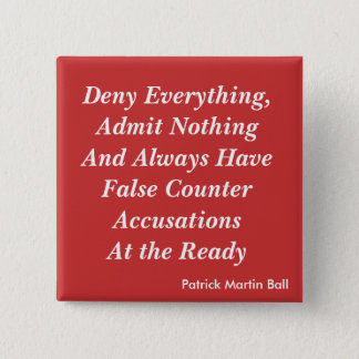 Deny Everything 2 Inch Square Button