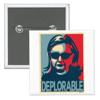 DEPLORABLE Anti-Hillary Clinton 2 Inch Square Button