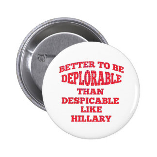 Deplorable Better Than Despicable 2 Inch Round Button