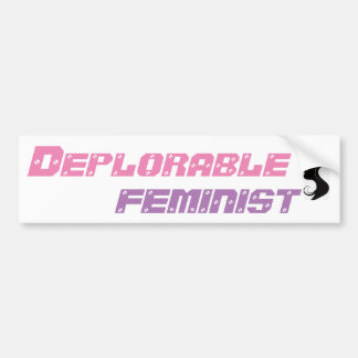 DEPLORABLE FEMINIST BUMPER STICKER