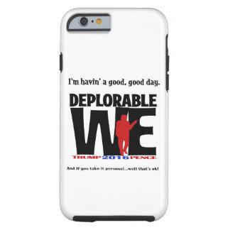 Deplorable Phone Case