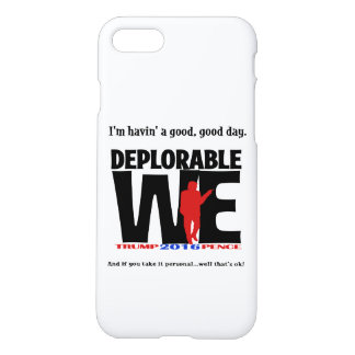 Deplorable We for the phone iPhone 8/7 Case