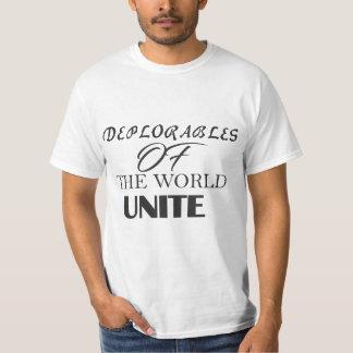 Deplorables of the world unite T-Shirt