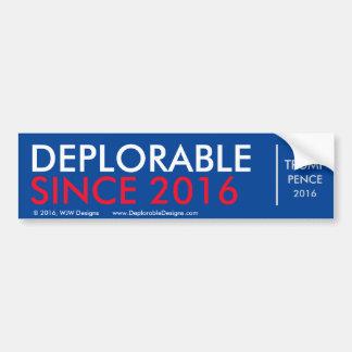 DeplorableSince2016 Bumper Sticker