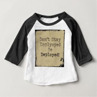 Deployed Baby T-Shirt