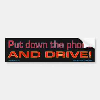 Déposez le téléphone et conduisez autocollant de voiture