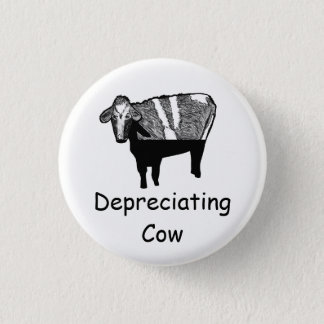 Depreciating Cow Button-Accounting & Finance Humor 1 Inch Round Button