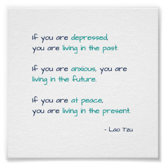 Depressed Anxious at Peace Zen Living Life Quote Poster