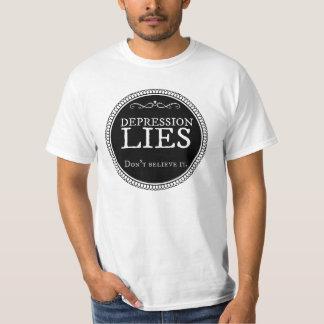 Depression lies.  Don't believe it. T-shirt