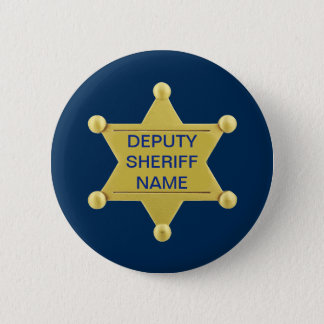 Deputy Sheriff Custon 2 Inch Round Button
