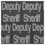Deputy Sheriff Extraordinaire Fabric