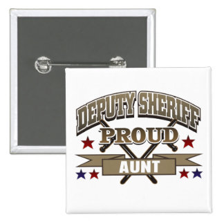 Deputy Sheriff Proud Aunt 2 Inch Square Button