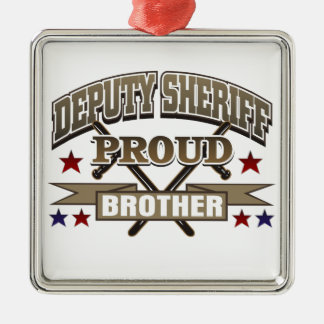 Deputy Sheriff Proud Brother Metal Ornament