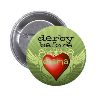 derby before drama 2 inch round button