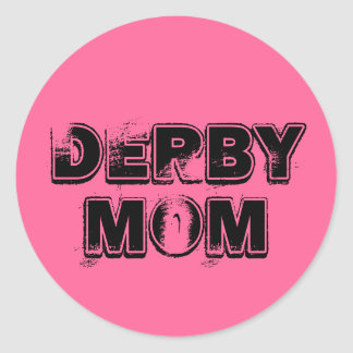 Derby Mom grunge on pink Classic Round Sticker