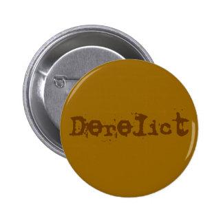 Derelict 2 Inch Round Button