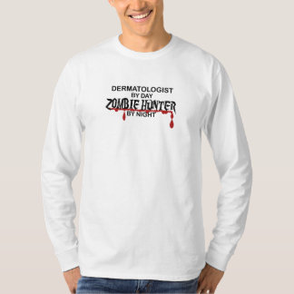 Dermatologist Zombie Hunter T-Shirt