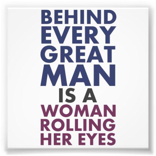 Derrière chaque grand homme est une femme roulant photos d'art
