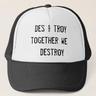 des & troy   together we     destroy trucker hat