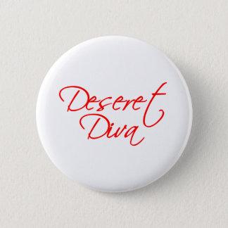 Deseret Diva 2 Inch Round Button