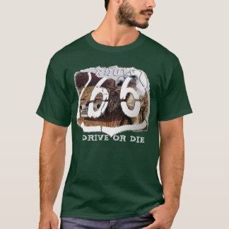 desert  vulture 66, DRIVE OR DIE T-Shirt