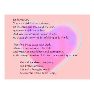 DESIDERATA Changing Heart postcard