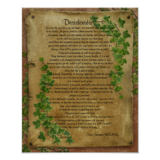 """Desiderata """"desired things"""",Ivy on parchment Poster"""