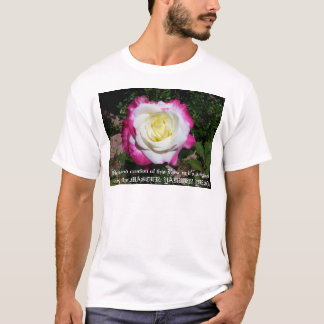 Design and creation of this Rose in it's origin... T-Shirt