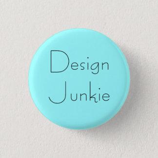 """""""Design Junkie"""" Button"""