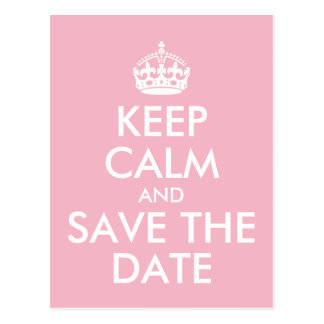 Design Your Own Keep Calm and Save the Date Postcard