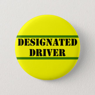 Designated Driver 2 Inch Round Button