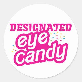 Designated eye candy classic round sticker