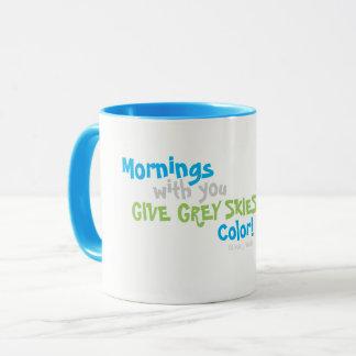 """*Designer """"Mornings With You"""" Coffee Mug* Mug"""