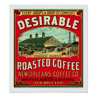 Desirable French Market Roasted Coffee Poster