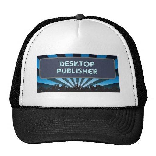 Desktop Publisher Marquee Hats