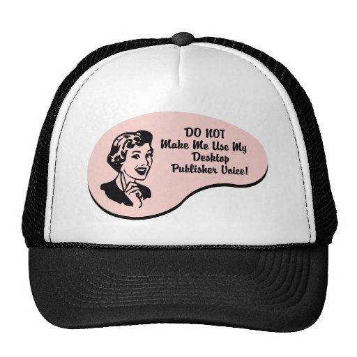 Desktop Publisher Voice Mesh Hats