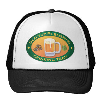 Desktop Publishing Drinking Team Trucker Hats